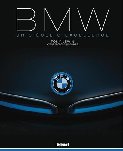 BMW: Un siècle d'excellence (2016) – Tony Lewin