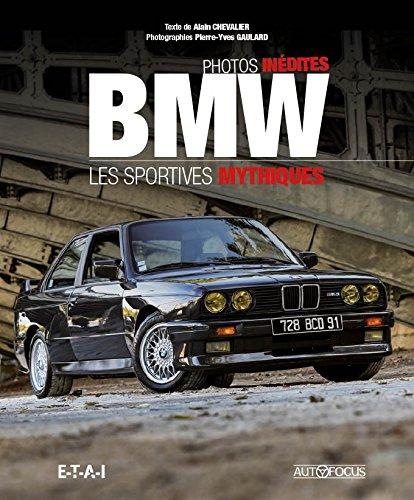 BMW : Les sportives mythiques (2015) – Alain Chevalier et Pierre-Yves Gaulard